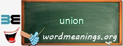 WordMeaning blackboard for union